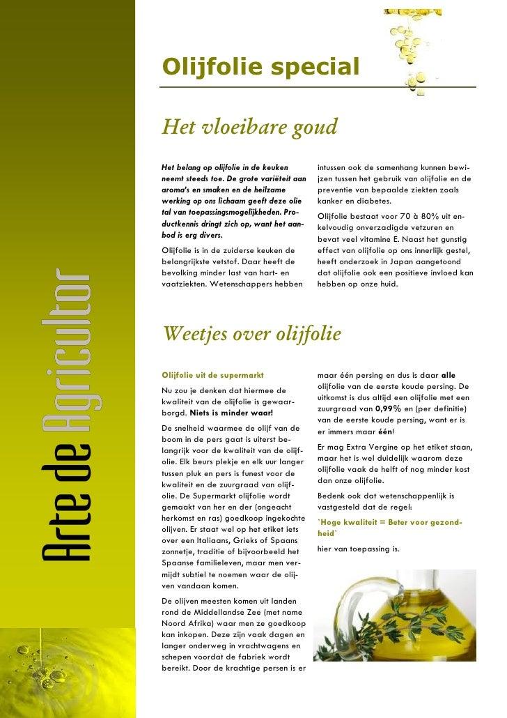 Olijfolie specialHet vloeibare goudHet belang op olijfolie in de keuken       intussen ook de samenhang kunnen bewi-neemt ...