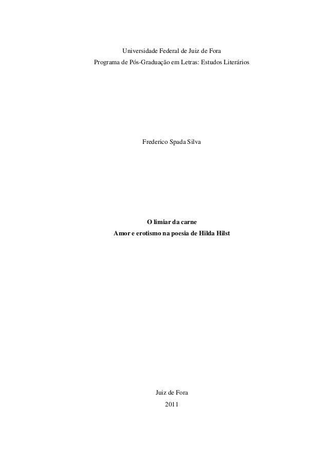 Universidade Federal de Juiz de Fora Programa de Pós-Graduação em Letras: Estudos Literários Frederico Spada Silva O limia...
