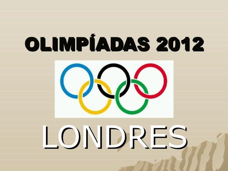 OLIMPÍADAS 2012 LONDRES
