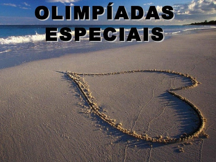 OLIMPÍADAS ESPECIAIS