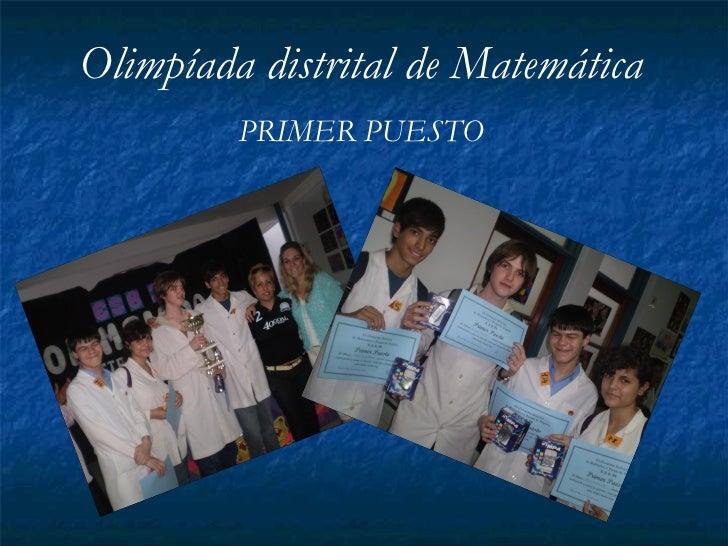Olimpíada distrital de Matemática PRIMER PUESTO