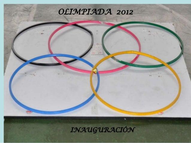 OLIMPIADA 2012INAUGURACIÓN