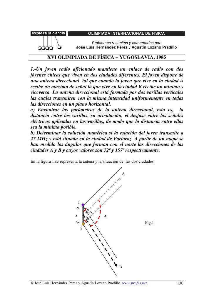 OLIMPIADA INTERNACIONAL DE FÍSICA                                    Problemas resueltos y comentados por:                ...