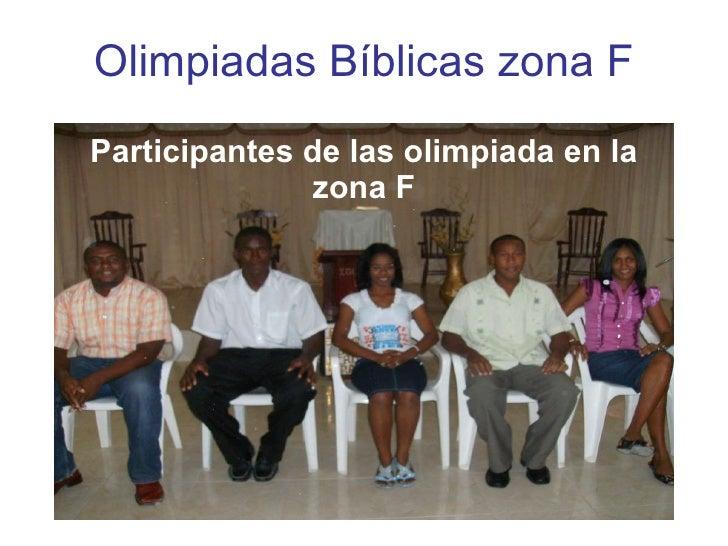 Olimpiadas Bíblicas zona F Participantes de las olimpiada en la zona F