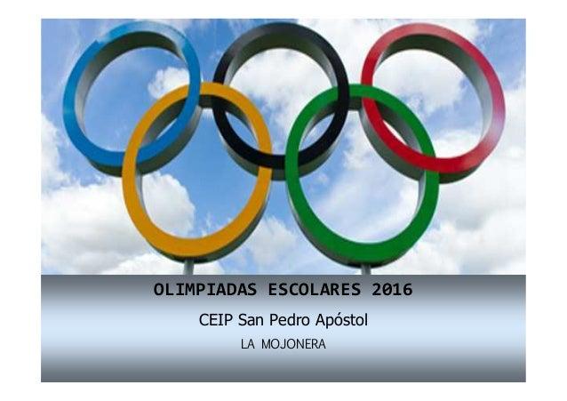 OLIMPIADAS ESCOLARES 2016 CEIP San Pedro Apóstol LA MOJONERA