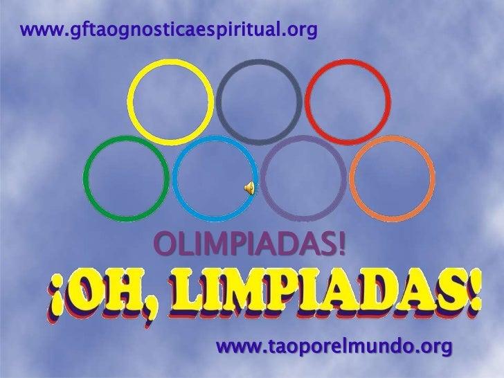 www.gftaognosticaespiritual.org<br />OLIMPIADAS!<br />www.taoporelmundo.org<br />