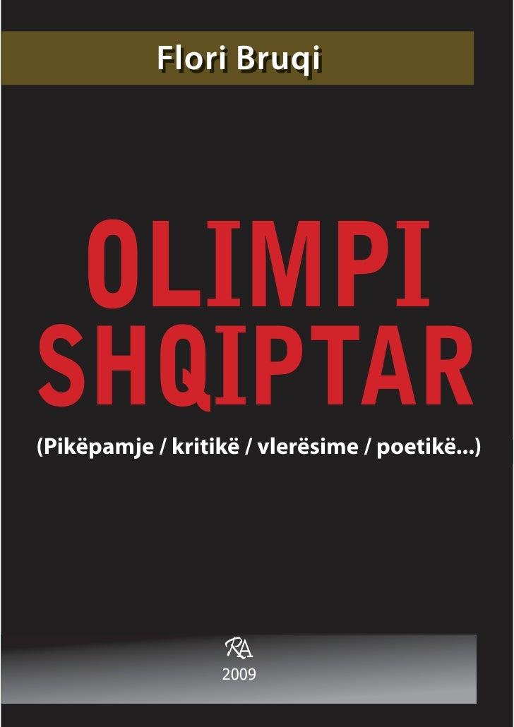 Flori Bruqi    OLIMPISHQIPTAR(Pikëpamje / kritikë / vlerësime / poetikë...)                   RA                   2009