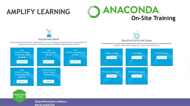 #OpenDataScienceMeans #AnacondaCON AMPLIFY LEARNING On-Site Training
