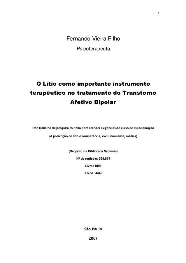 1                        Fernando Vieira Filho                               Psicoterapeuta  O Lítio como importante instr...
