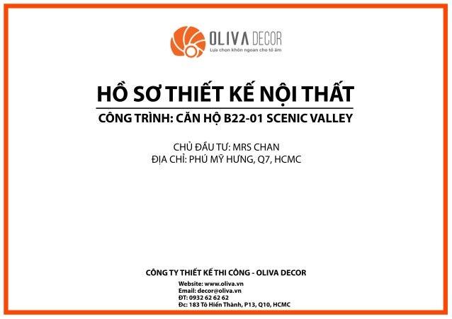 Website:www.oliva.vn Email:decor@oliva.vn ĐT:0932626262 Đc:183TôHiếnThành,P13,Q10,HCMC CÔNGTYTHIẾTKẾTHICÔNG-OLIVADECOR HỒS...