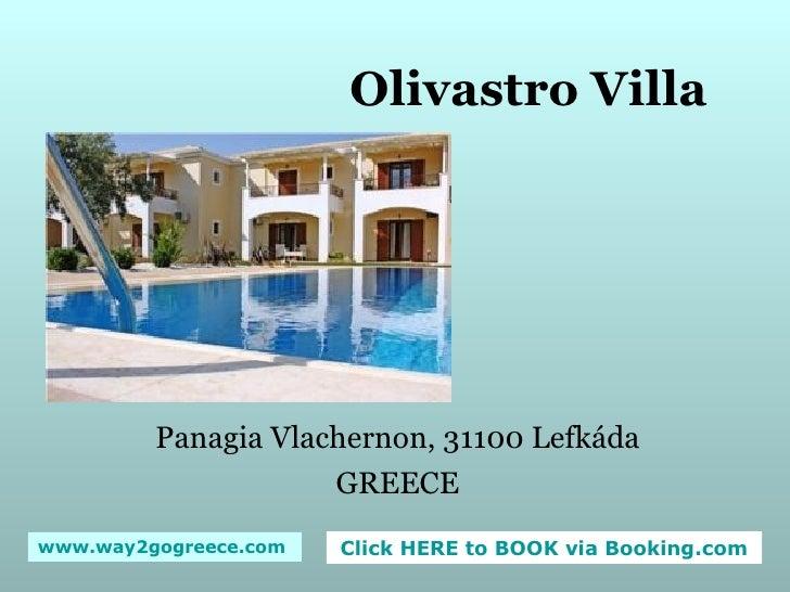 Olivastro Villa Panagia Vlachernon, 31100 Lefkáda GREECE