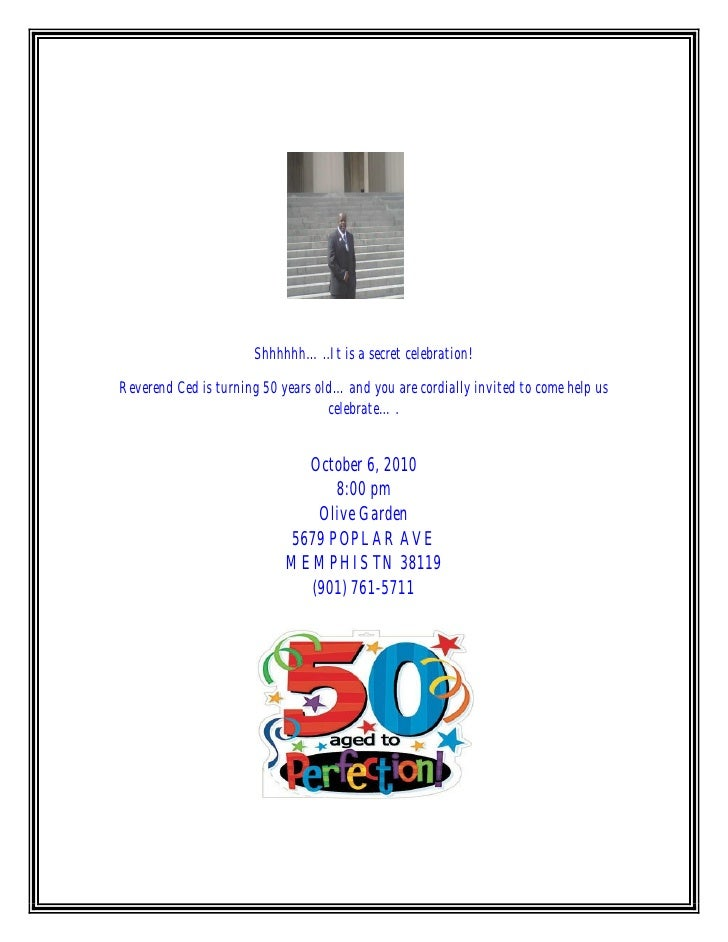 Shhhhhh…..It is a secret celebration!  Reverend Ced is turning 50 years old…and you are cordially invited to come help us ...
