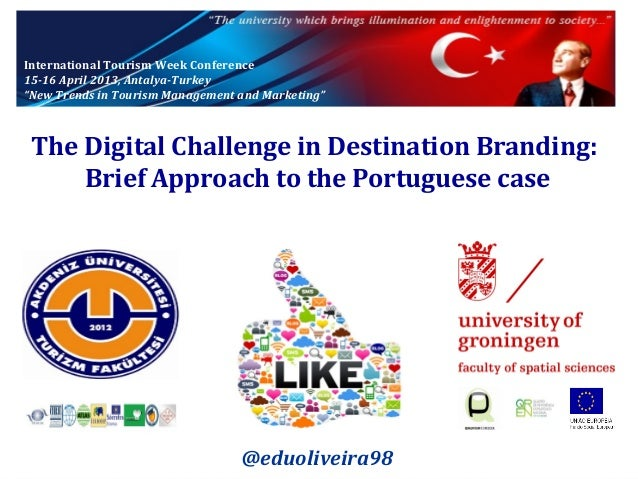 """International Tourism Week Conference 15-16 April 2013, Antalya-Turkey """"New Trends in Tourism Management and Marketing""""  T..."""