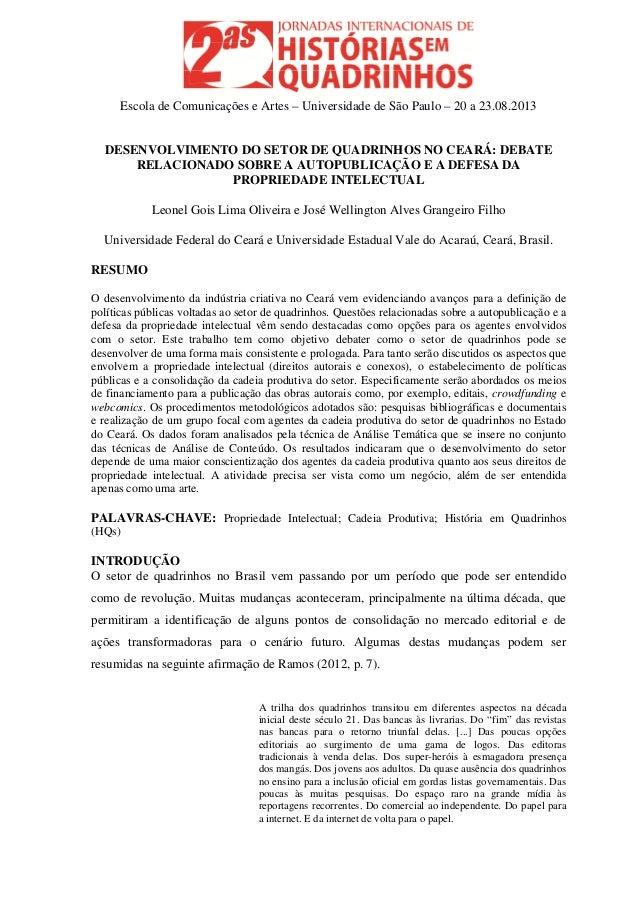 Escola de Comunicações e Artes – Universidade de São Paulo – 20 a 23.08.2013 DESENVOLVIMENTO DO SETOR DE QUADRINHOS NO CEA...