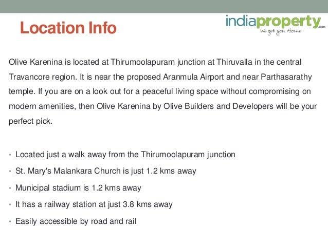 Location Info Olive Karenina is located at Thirumoolapuram junction at Thiruvalla in the central Travancore region. It is ...