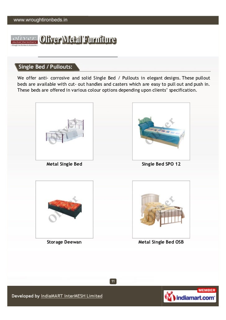Single Bed / Pullouts:We offer anti- corrosive and solid Single Bed / Pullouts in elegant designs. These pulloutbeds are a...
