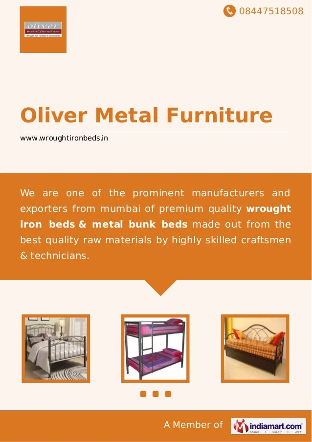08447518508 A Member of Oliver Metal Furniture www.wroughtironbeds.in We are one of the prominent manufacturers and export...