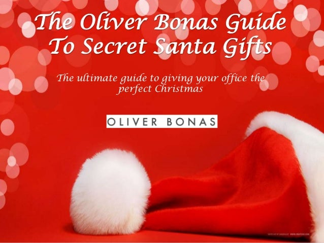 Secret santa in the office the oliver bonas guide to secret santa gifts the ultimate guide to giving your office the m4hsunfo