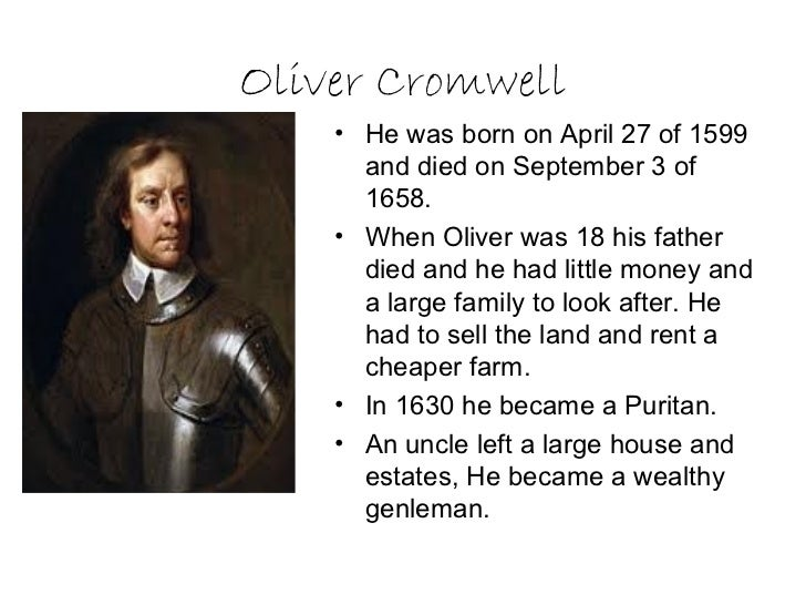 oliver cromwell is one of those When war broke out between king and parliament in 1642, oliver cromwell was one of the first mps to take up arms and fight a world turned upside down a civil war.