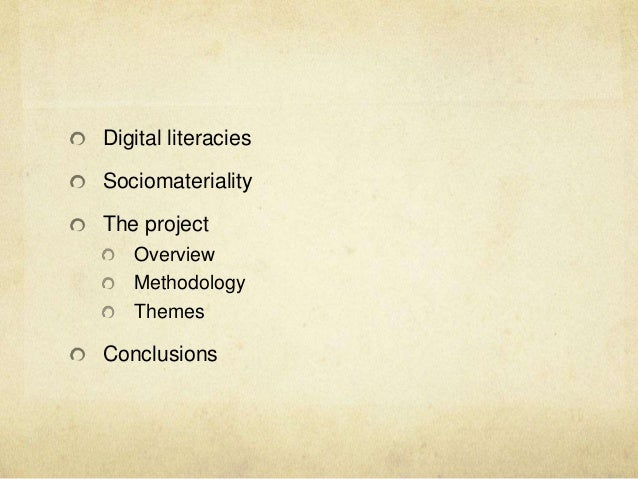 Rethinking digital literacies: a sociomaterial analysis of students use of technology Slide 2