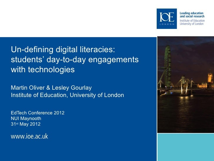 Un-defining digital literacies:                Image orstudents' day-to-day engagements               text towith technolo...