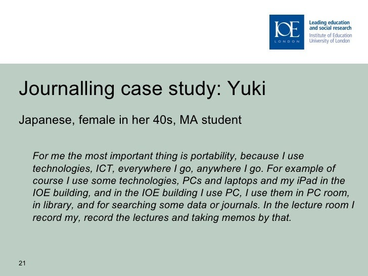 Journalling case study: YukiJapanese, female in her 40s, MA student     For me the most important thing is portability, be...