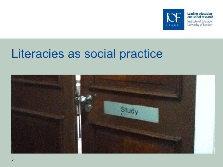 Literacies as social practice3