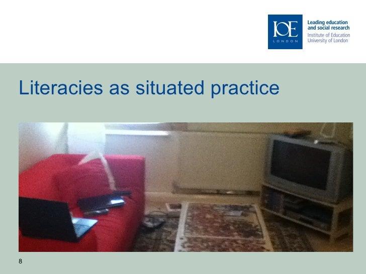 Literacies as situated practice8