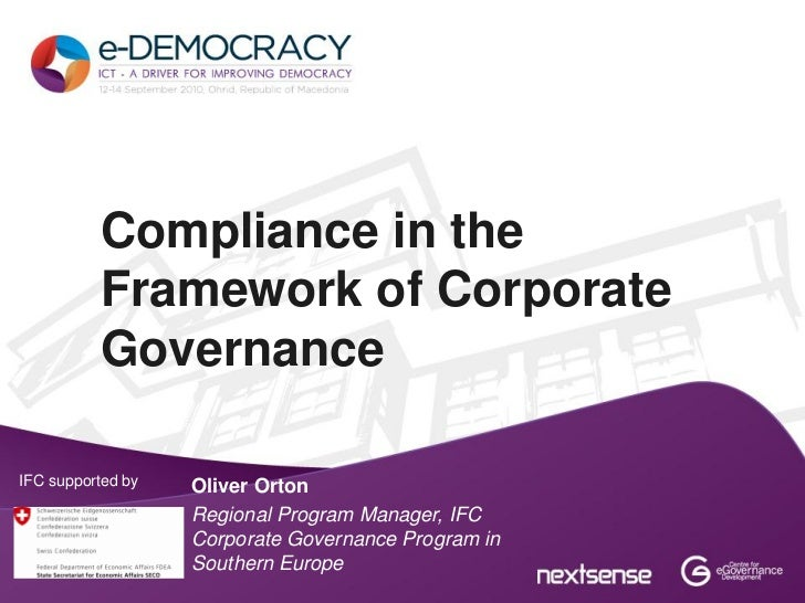 Compliance in the          Framework of Corporate          GovernanceIFC supported by   Oliver Orton                   Reg...