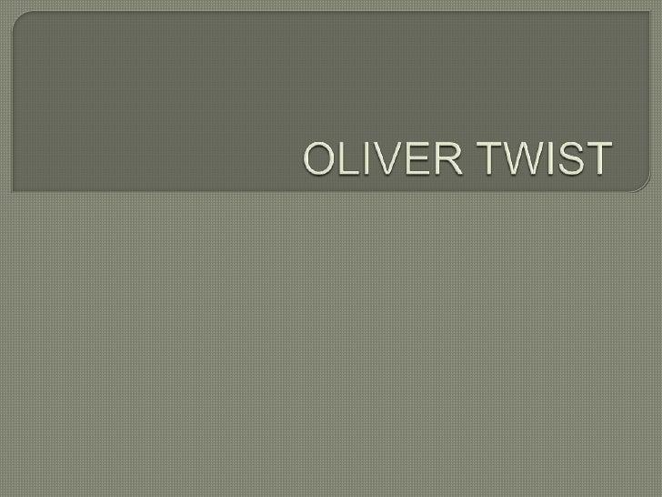 OLIVER TWIST<br />