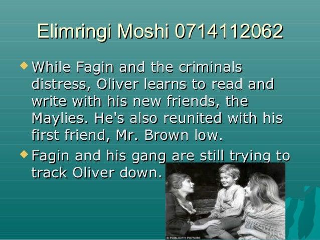 Elimringi Moshi 0714112062Elimringi Moshi 0714112062  While Fagin and the criminalsWhile Fagin and the criminals distress...