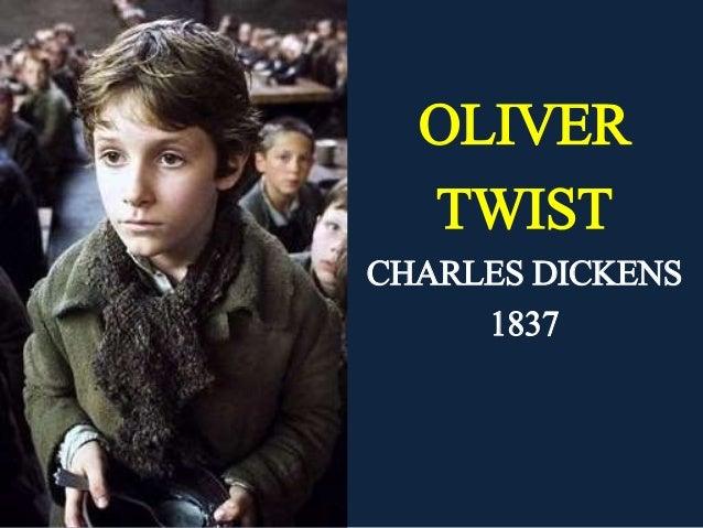 OLIVER TWIST CHARLES DICKENS 1837