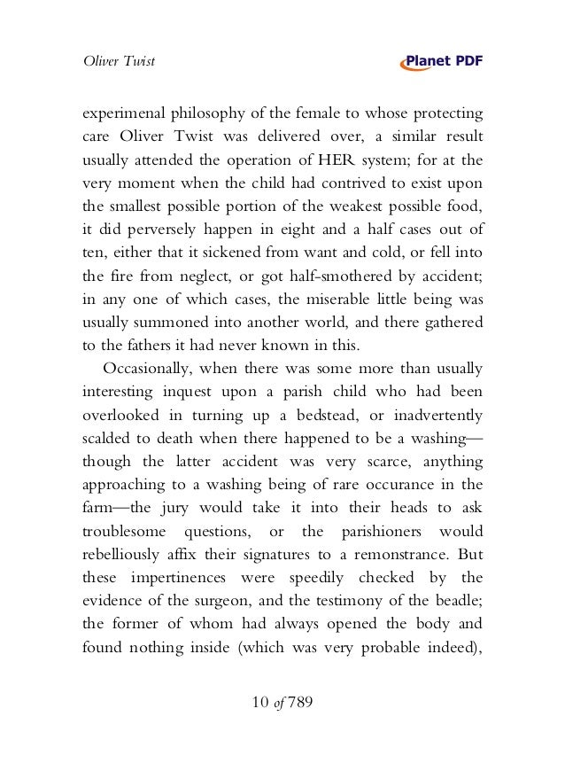 Oliver Twist experimenal philosophy of the female to whose protecting care Oliver Twist was delivered over, a similar resu...