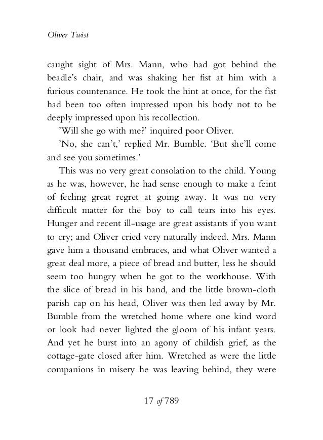 Oliver Twist caught sight of Mrs. Mann, who had got behind the beadle's chair, and was shaking her fist at him with a furi...