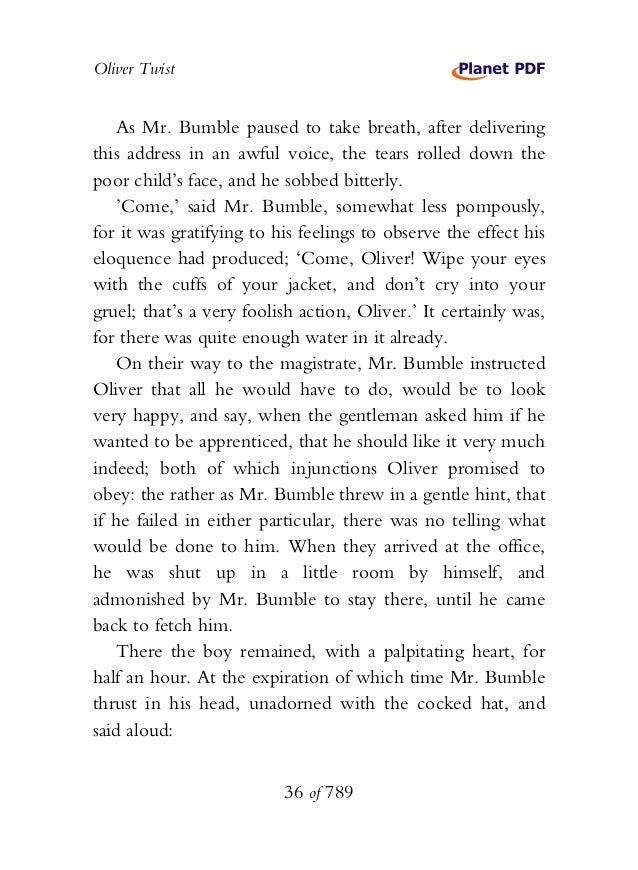 Oliver Twist As Mr. Bumble paused to take breath, after delivering this address in an awful voice, the tears rolled down t...
