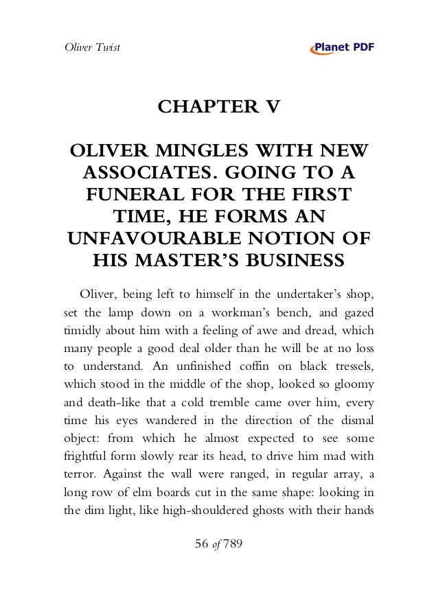 Oliver Twist CHAPTER V OLIVER MINGLES WITH NEW ASSOCIATES. GOING TO A FUNERAL FOR THE FIRST TIME, HE FORMS AN UNFAVOURABLE...