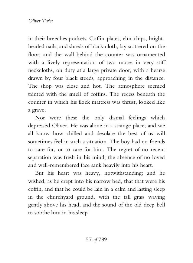 Oliver Twist in their breeches pockets. Coffin-plates, elm-chips, bright- headed nails, and shreds of black cloth, lay sca...
