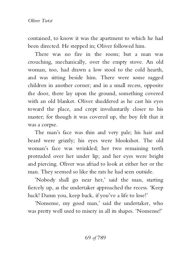 Oliver Twist contained, to know it was the apartment to which he had been directed. He stepped in; Oliver followed him. Th...