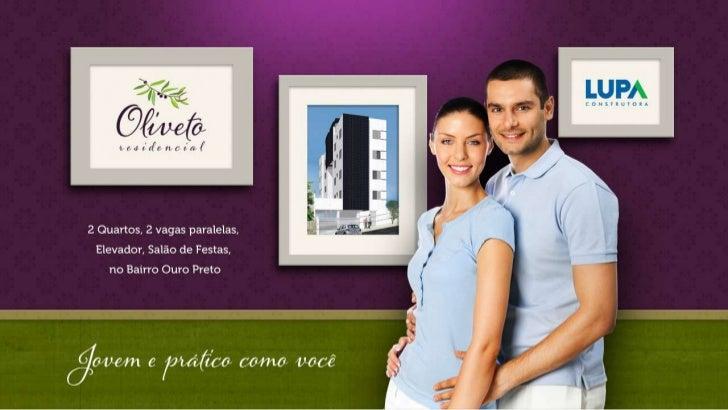 Sobre o Residencial Oliveto2 Quartos e 2 vagas no Bairro Ouro Preto, Jovem e prático como você!Jovem e Prático como você, ...