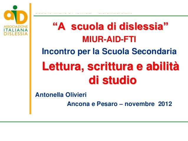 """Sezione Milano e Provincia • aidlombardia.it                  """"A scuola di dislessia""""                 MIUR-AID-FTI       I..."""