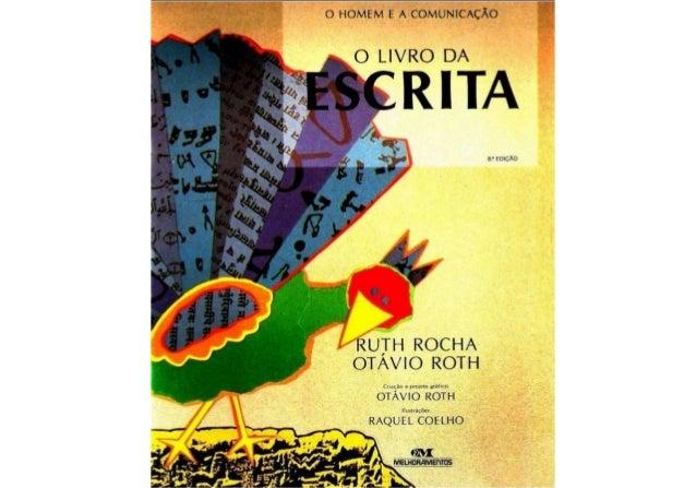 () HOMLM F A COMUNICAÇÃO        O LIVRO DA  RITA  a' rmcÀo          RUÍH ROCHA OTAVIO ROTH  OTÁVIO ROTH  Ihnluaxhes  RAQUE...