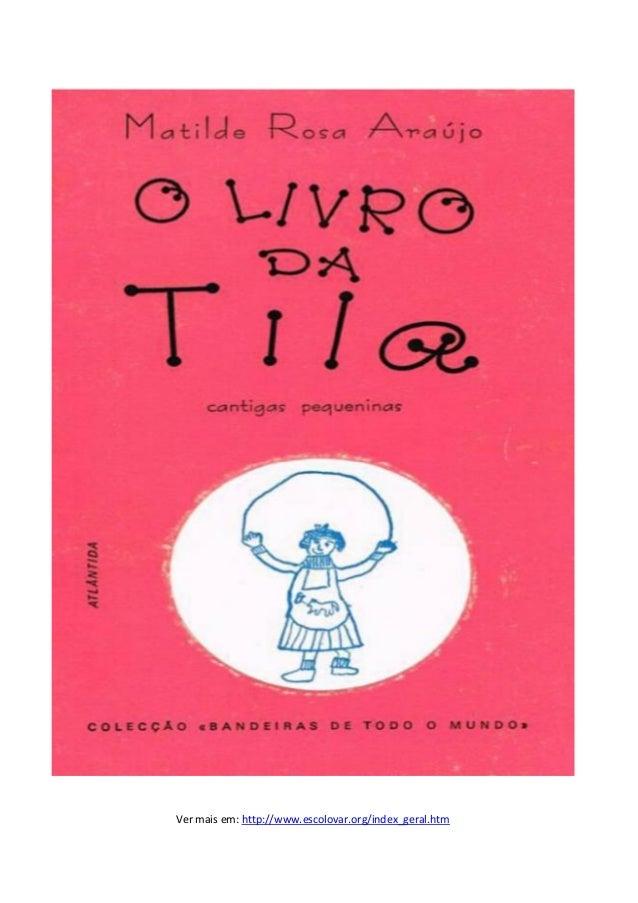 Ver mais em: http://www.escolovar.org/index_geral.htm