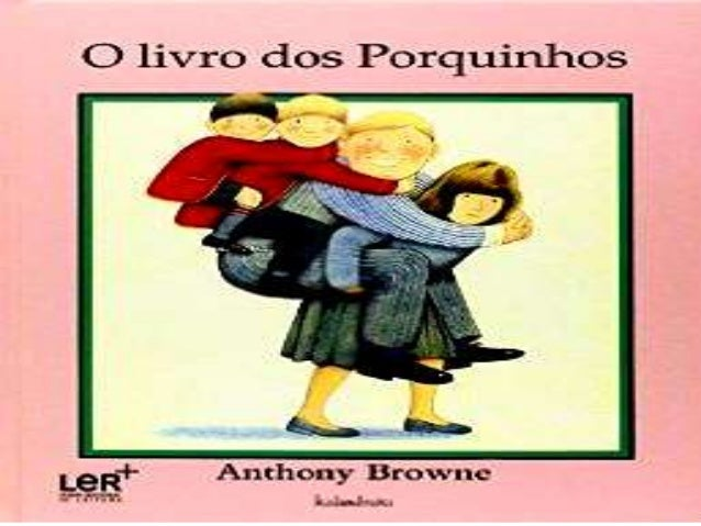 O livro dos porquinhos - Anthony Browne