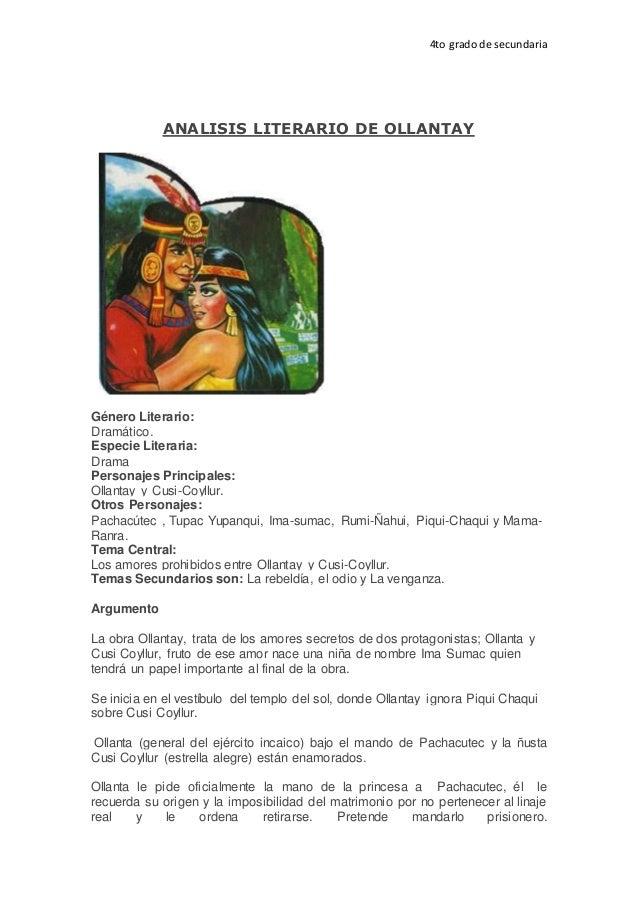 4to grado de secundaria ANALISIS LITERARIO DE OLLANTAY Género Literario: Dramático. Especie Literaria: Drama Personajes Pr...
