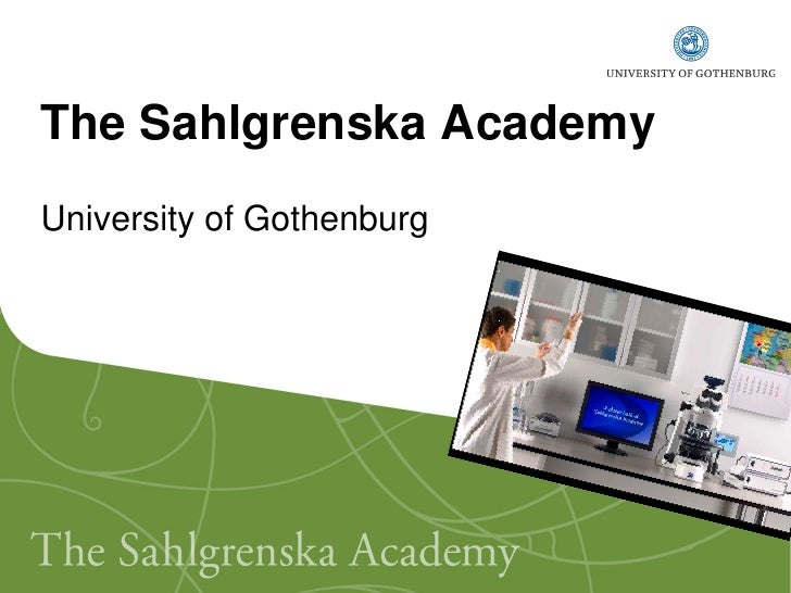The Sahlgrenska Academy University of Gothenburg