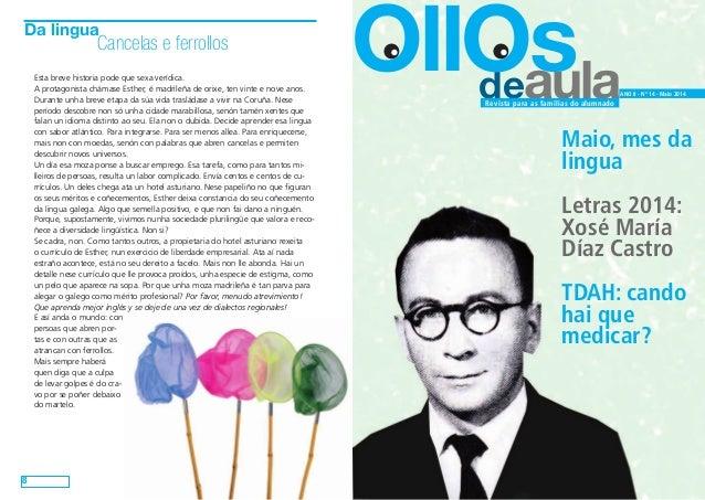 deaula OllOs ANO II - Nº 14 - Maio 2014 Revista para as familias do alumnado Maio, mes da lingua Letras 2014: Xosé María D...