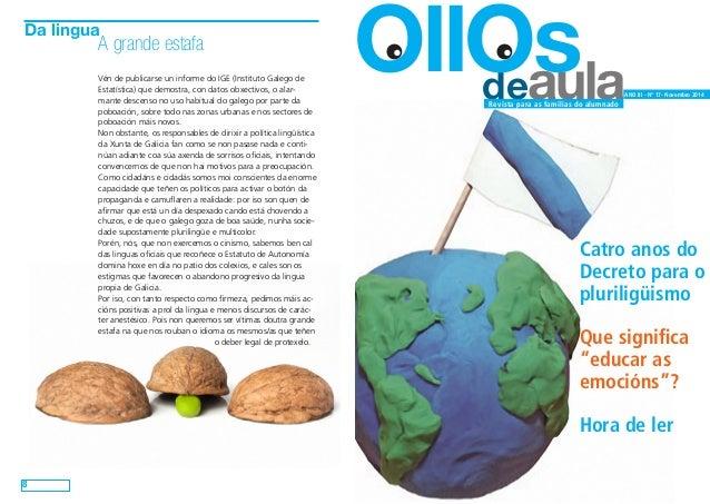 deaula OllOs  ANO III - Nº 17- Novembro 2014  Revista para as familias do alumnado  Catro anos do  Decreto para o  plurili...