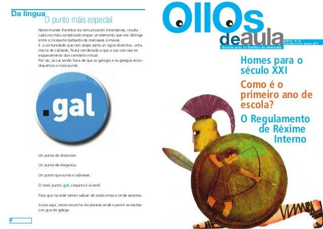 deaula OllOs ANO III - Nº 18  Decembro 2014- xaneiro 2015  Revista para as familias do alumnado  Homes para o  século XXI ...