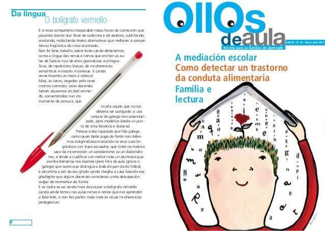deaula OllOs ANO III - Nº 20 - Marzo-abril 2015 Revista para as familias do alumnado A mediación escolar Como detectar un ...