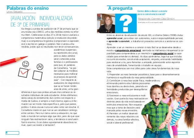 3 A pregunta ? Responde: Carmen Díaz Simón [Orientadora no IES Lucus Augusti (Lugo)] Como debe educar a escola para a conv...